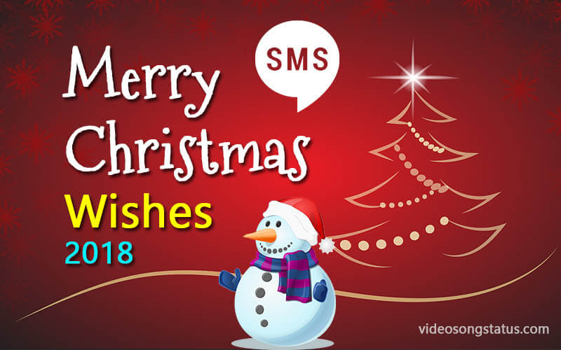 Christmas Wishes 2018 : Best 72+  Merry Christmas WhatsApp Status SMS