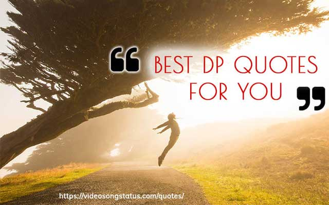45+ Large variety of Short Dp Quotes Pictures 2019 | Video