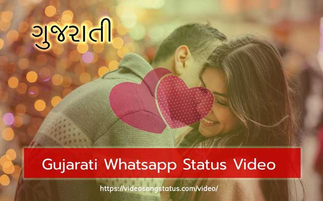 66 Best Gujarati Status Video Song For Love Whatsapp