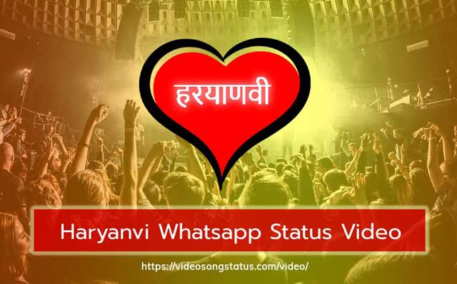 30+ Haryanvi Video Song Whatsapp Status | Short Haryanvi