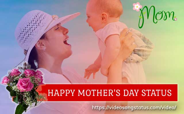 Happy Mother's Day Status Video Download 2021 - Mom Love Whatsapp Wishes Status - Image