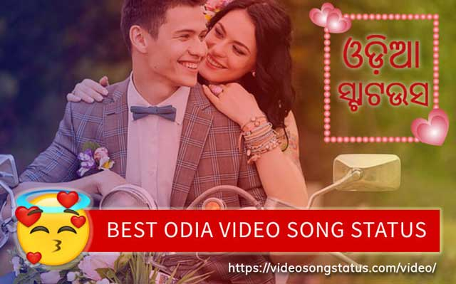 100+ Best Odia Video Song Status For Whatsapp Download