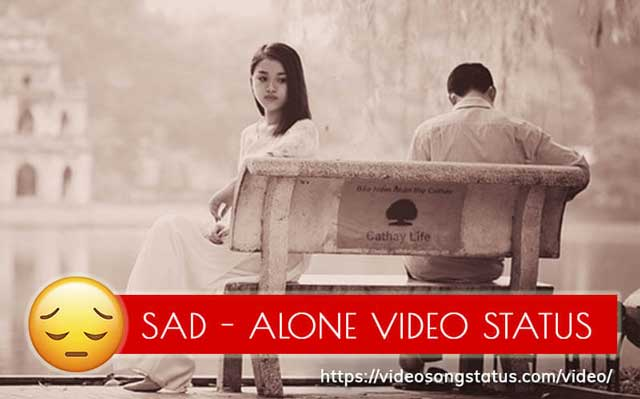 Sad - Unhappy Whatsapp Status Video