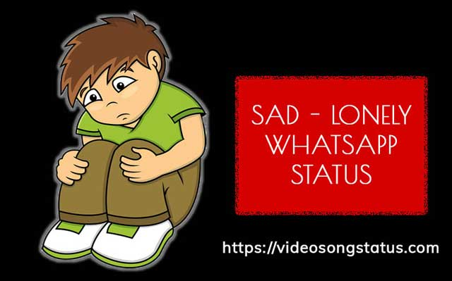 Unhappy, Sad, Mood-off, Alone status for WhatsApp