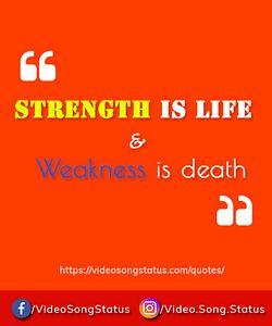 Strength is life - suvichar status