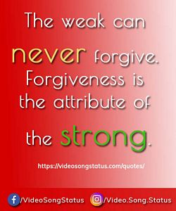 The weak can never forgive - suvichar download