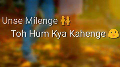 Aaj Unse Milna Hai - Status video download