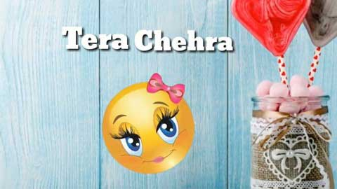 Tera Chehra Sad Status Video 2019