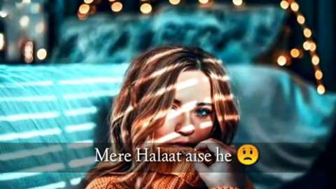 Mere Halat Aise Hai - Sad Whatsapp Status Video