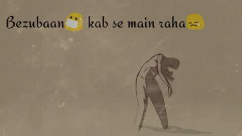 Bezubaan Phir Se Emotional Whatsapp Status