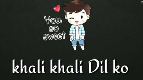 Khali Khali Dil Video Status Hd