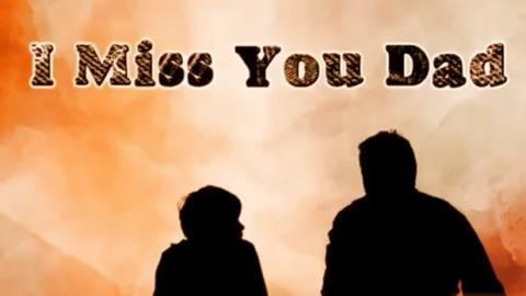 I Miss You Papa Sad Status On Fathers Day