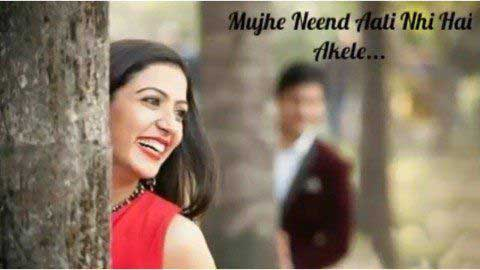 Mujhe Nind Aati Nahi - Status video whatsapp