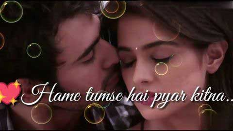 Hamein Tumse Hai Pyar - Video status heart touching