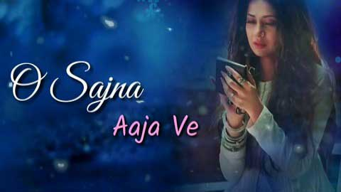 O Sajna Aaja Ve Sad Love Whatsapp Video Status