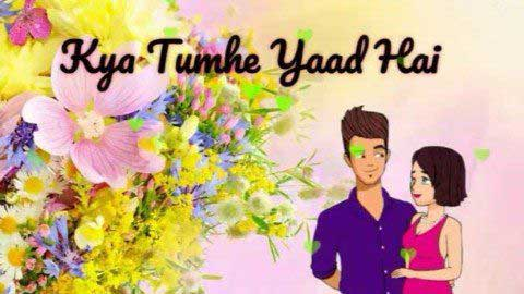 Kya Tumhe Yaad Hai Whatsapp Status In Hindi Video Download