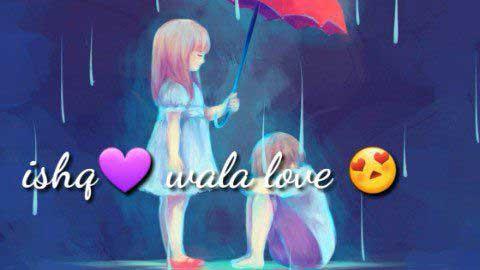 Ishq Wala Love Video Status