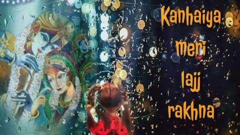 Kanhaiya Meri Lajj Rakhna God Krishna Kirtan Status Video