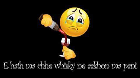 Hath Ma Chhe Whisky Sad Gujarati Status