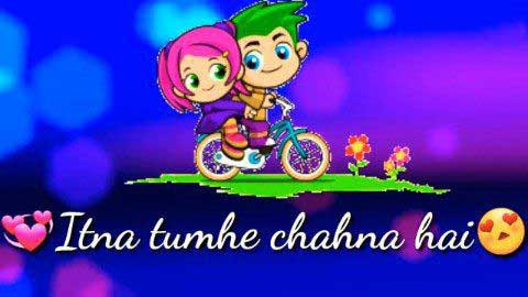 Itna Tumhe Chahna Hai Hindi Status Video 2019 | Video Song