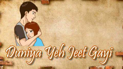 Duniya Ye Jeet Gayi Sad Status Video Download 2019