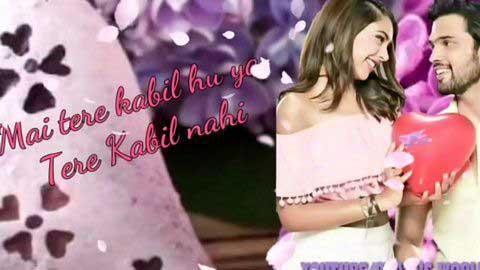 Mai Tere Qabil Hun Ya Hindi Status Video Song Download