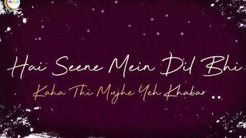 Kaise Hua Hindi Status Lyrical Song