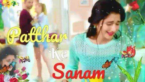 Patthar Ke Sanam Sad Status Video Song