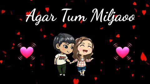 Agar Tum Mil Jao Status Video Hd