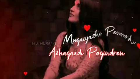 Mughaiyazhi Tamil Status Download