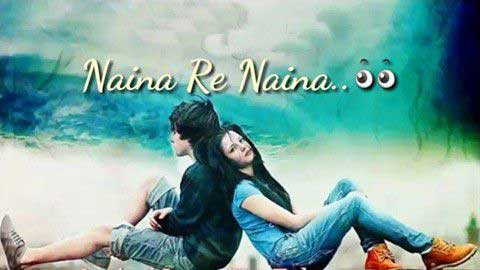 Naina Re Whatsapp Sad Status Video