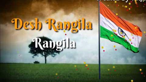 Desh Rangila Whatsapp Song Status Video