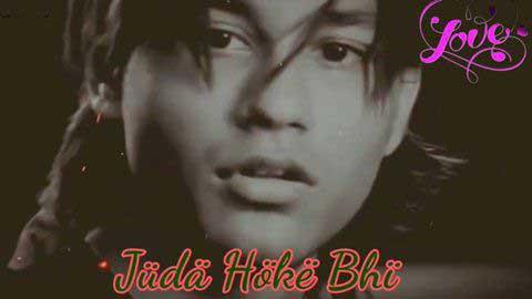 Aadat - Juda Hoke Bhi