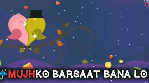 Mujhko Barsaat Bana Lo Hindi Status For Love
