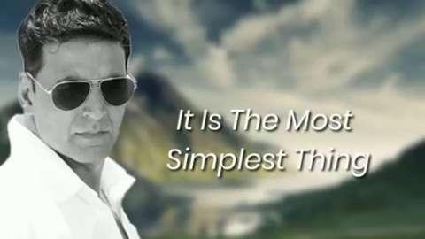 Most Inspirational Status Akshay Kumar
