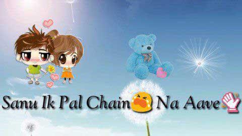 Sanu Ik Pal Chain Na Aave - Sanam