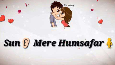 Sun Mere Humsafar - Female Cute Hindi Status