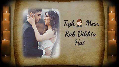 Tujh Mein Rab Dikhta Hai - Status video 2018