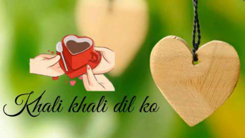 Khali Khali Dil Ko Hindi Status For Love