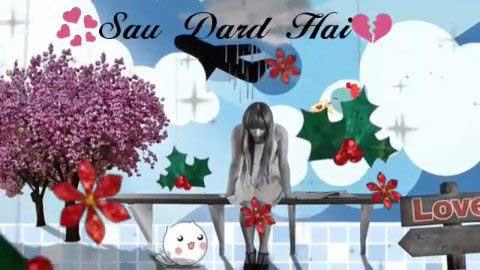 Sau Dard Hain Sau Rahatein Sad Status Video Song