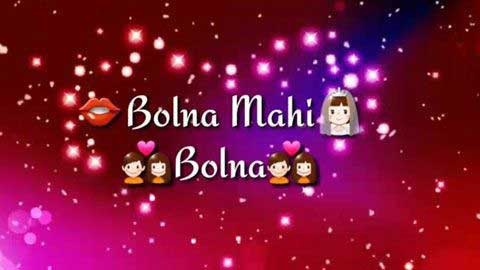 Bolna Mahi Bolna Sad Status Video Download