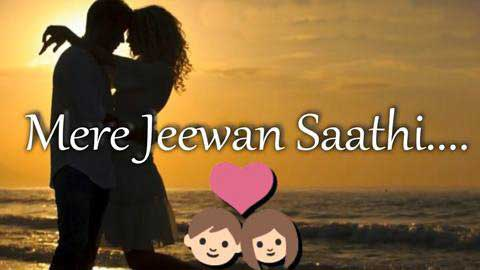 Mere Jeevan Saathi Sad Status Video 2019
