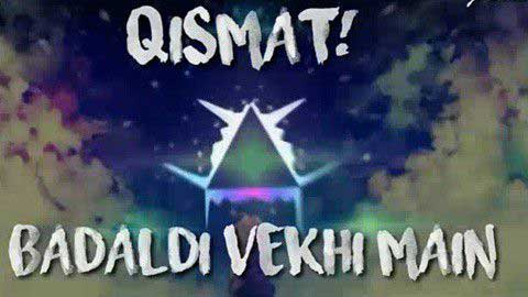 Qismat Badaldi Vekhi Main Sad Song Status Video