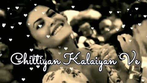 Chittiyaan Kalaiyaan dance status video download