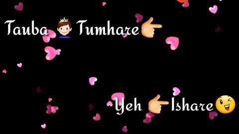 Tauba Tumhare Ishare