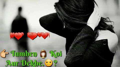 Tumhe Koi Aur Dekhe Toh Whatsapp Sad Status Video Download