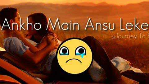 Aankhon Mein Aansoo  Sad Status In Hindi For Life