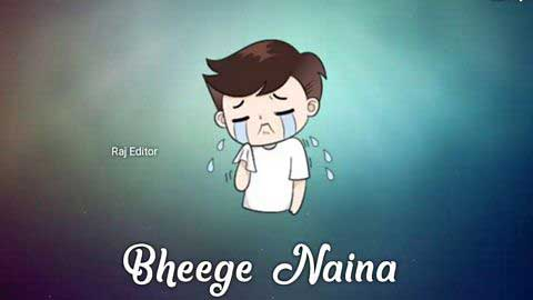 Naina - Arijit Singh Sad Status Video 2019