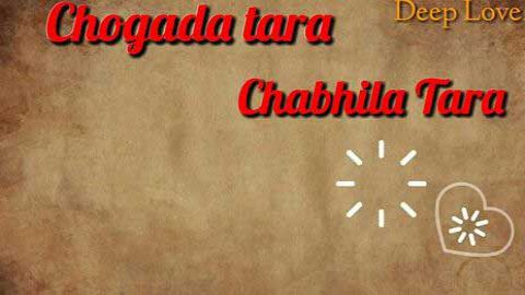 Chogada Tara Chabila Tara dance status video song download