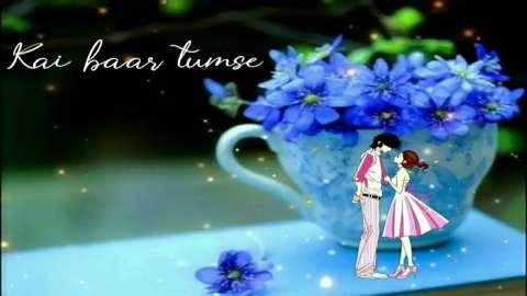 Kai Bar Tumse Kehna Ye Chaha - Whatsapp Video Status Most Beautiful Love Song Status